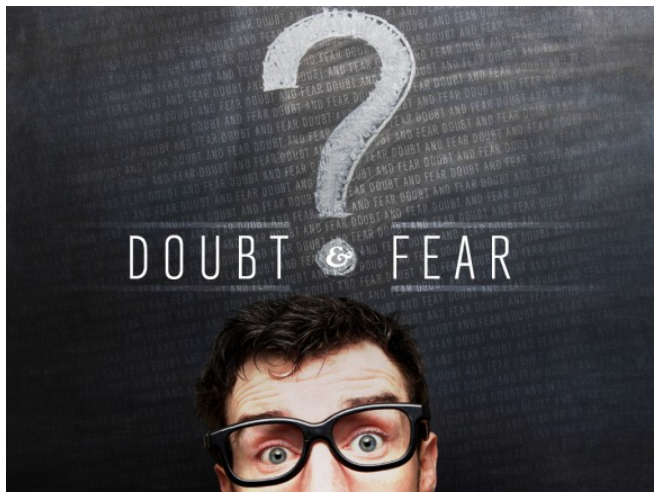 Image result for Banish Your Doubts and Fears