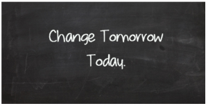 Change Tomorrow Today