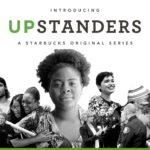 Starbucks – Upstanders Series – Not About Coffee